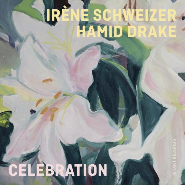 Irène Schweizer, Hamid Drake - Celebration